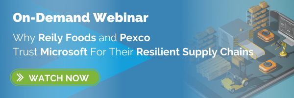 Why Reily Foods and Pexco Trust Microsoft For Their Resilient Supply Chains_on demand webinar