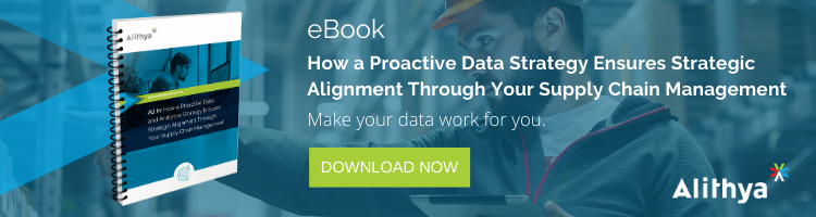 How a Proactive Data and Analytics Strategy Ensures Strategic Alignment Through Your Supply Chain Management