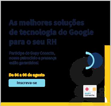 As melhores soluções de tecnologia do Google para o seu RH