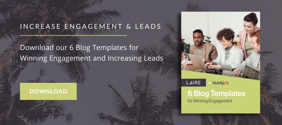 6 Blog Templates For Winning Engagement
