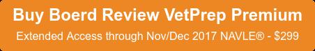 Buy Boerd Review VetPrepPremium Extended Access through Nov/Dec 2017 NAVLE - $299