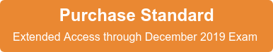 Purchase Standard Extended Access throughDecember2019 Exam