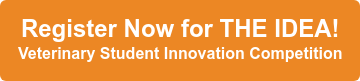 Register Now for THE IDEA! Veterinary Student Innovation Competition