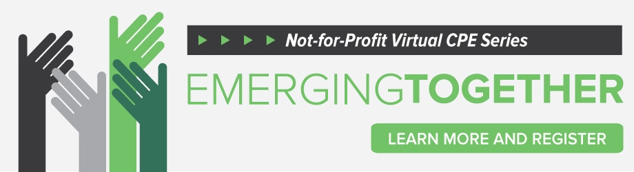 Learn More and Register: Emerging Together | Not-for-Profit Virtual CPE Series