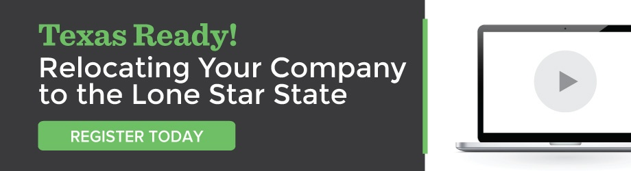 Register Today: Webinar | Texas Ready! Relocating Your Company to the Lone Star State