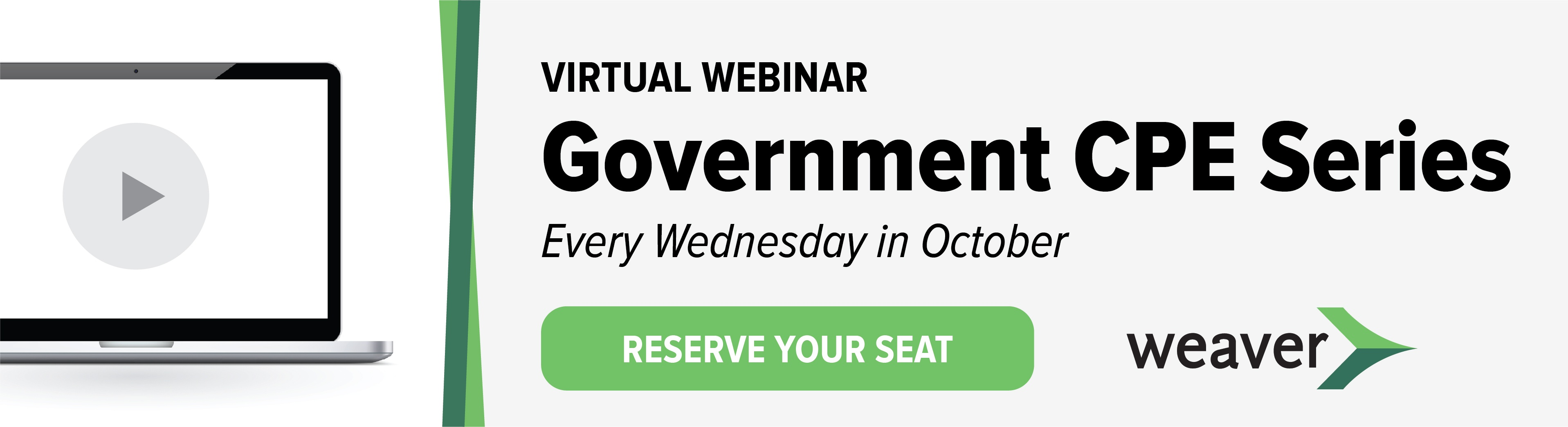 Click here to register for Weaver Wednesdays in October | 2020 Government CPE Series