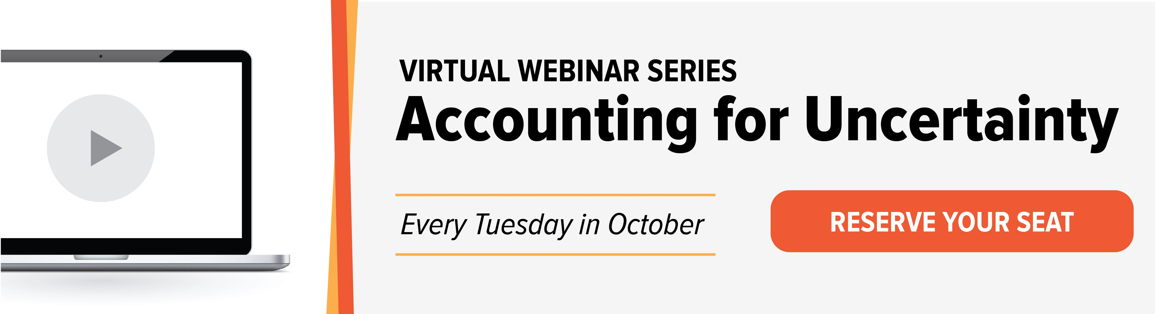 Click here to register for Accounting for Uncertainty Webinar Series | Every Tuesday in October 2020