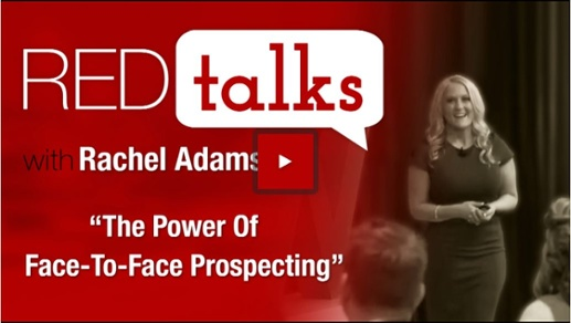 Watch RED Talks, Rachel Adams, The Power of Face-to-Face Prospecting