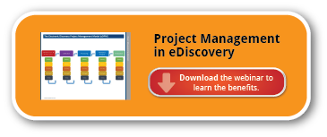 Applying Project Management to eDiscovery Processes