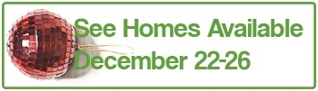 See Homes Available December 22nd to 26th