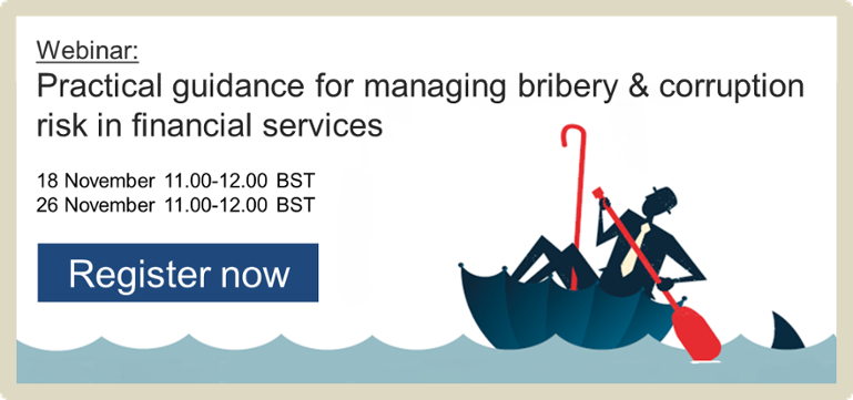 Webinar: Practical guidance for managing bribery & corruption risk in financial services