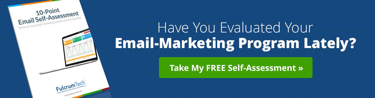 Have You Evaluated Your Email-Marketing Program Lately?