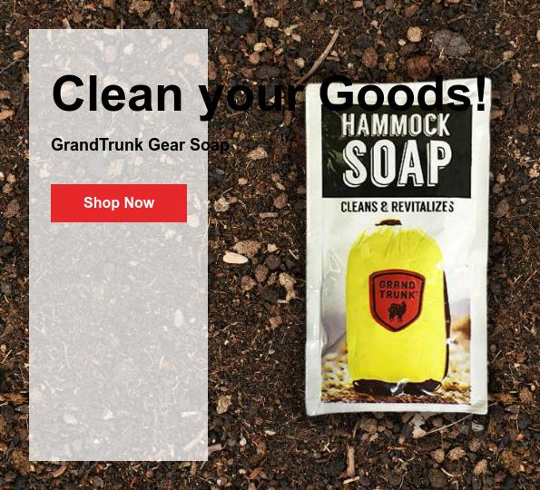 Clean your Goods!  GrandTrunk Gear Soap Shop Now