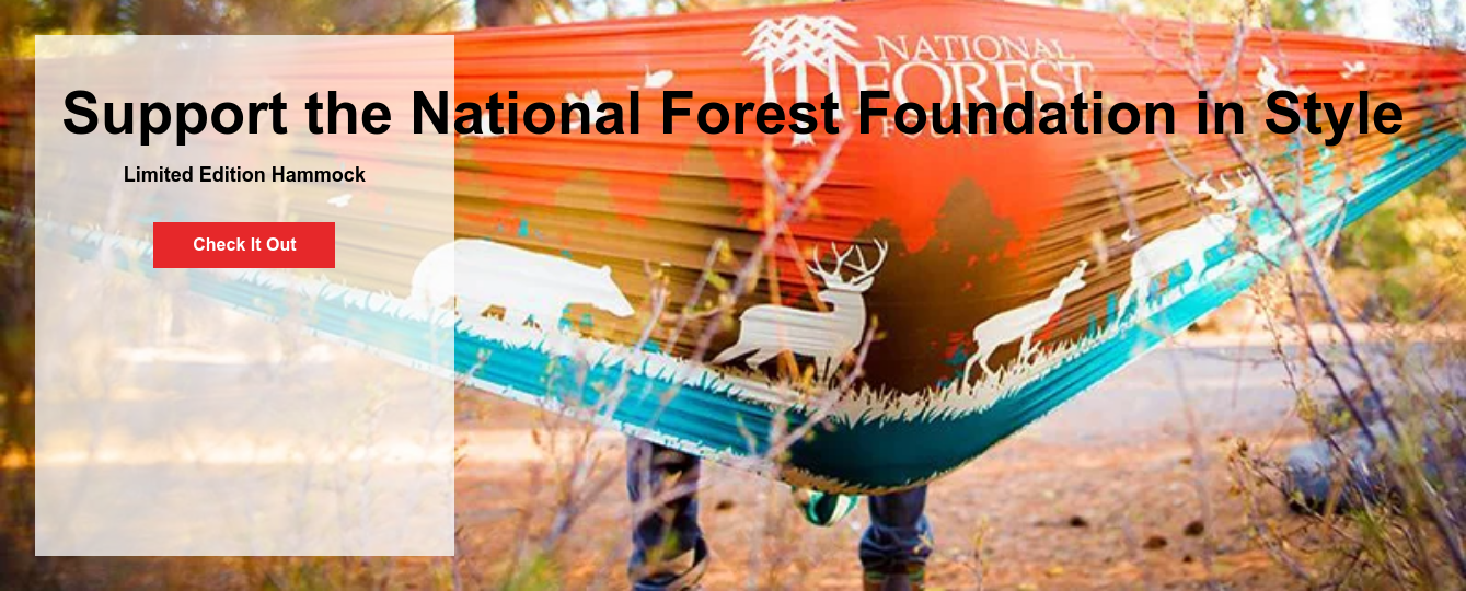 Support the National Forest Foundation in Style  Limited Edition Hammock Check It Out