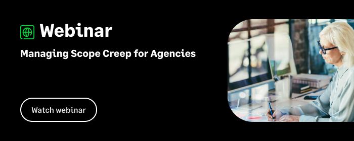 Webinar: Managing scope creep for agencies