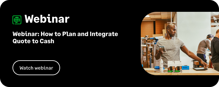 Webinar: How to Plan and Integrate Quote to Cash