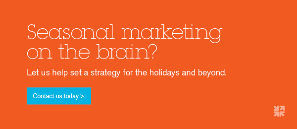 Let us help set a marketing strategy for the holidays and beyond.