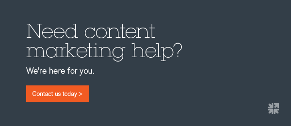 Need content marketing help? Contact us today.