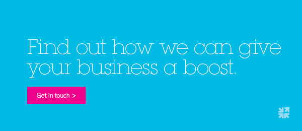 Find out how we can give your business a boost.