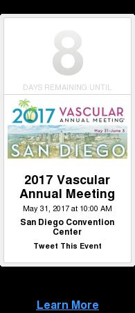 Learn More <https://vascular.org/meetings/2017-vascular-annual-meeting>
