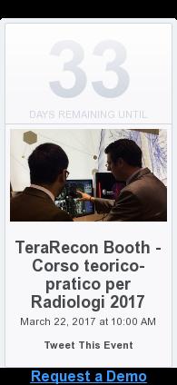 Request a Demo  <https://www.eventbrite.com/e/terarecon-booth-corso-teorico-pratico-per-radiologi-2017-tickets-32164856953>