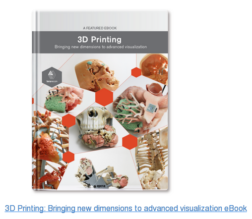 3D Printing: Bringing new dimensions to advanced visualization eBook
