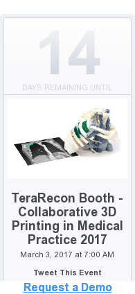 Request a Demo  <https://www.eventbrite.com/e/terarecon-booth-collaborative-3d-printing-in-medical-practice-2017-tickets-32164555050>