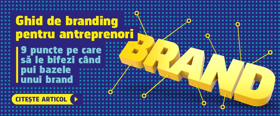 Ghid de branding pentru antreprenori