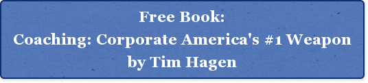 Free Book:Coaching: Corporate America's #1 Weaponby Tim Hagen
