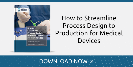 how to streamline process design to production for medical devices