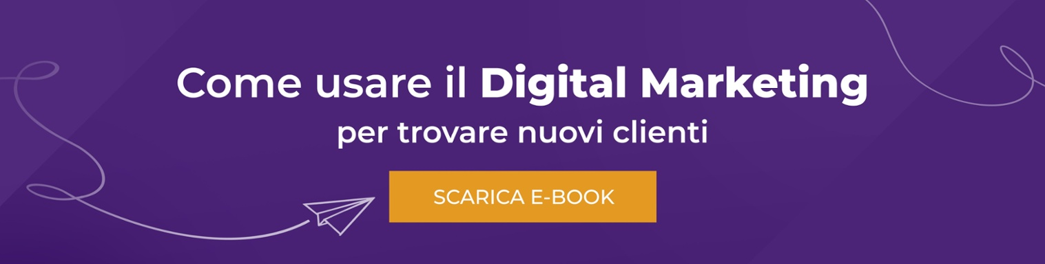 Digital Marketing per trovare nuovi clienti