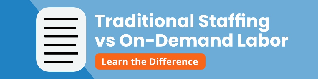 traditional staffing vs on demand labor article link