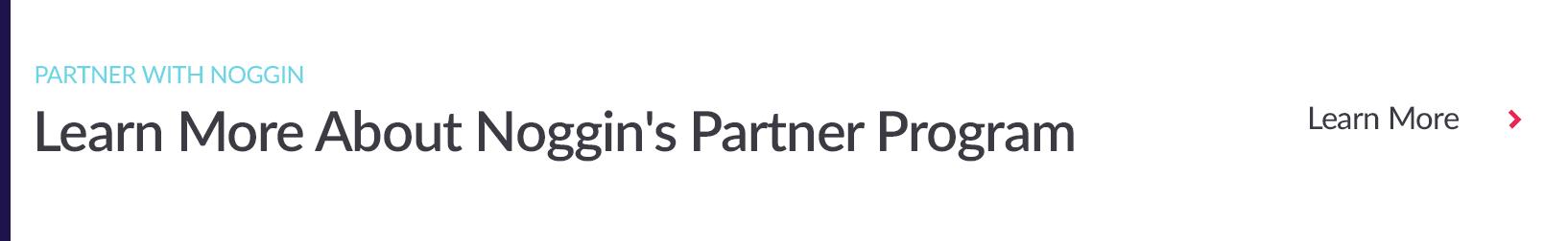 Learn More About Noggin's Partner Program Link