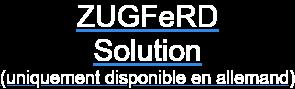 ZUGFeRD  Solution  (uniquement disponible en allemand)