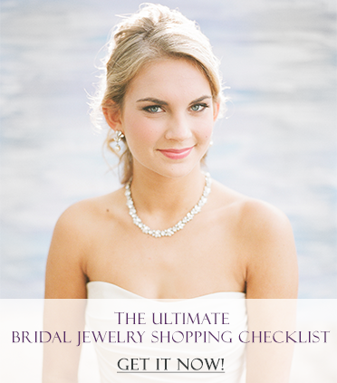 The Ultimate Bridal Jewelry Checklist