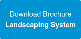 Download Brochure Landscaping System