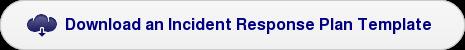 Download an Incident Response Plan Template