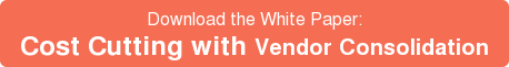 Download the White Paper: Cost Cutting withVendor Consolidation