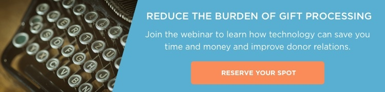 Webinar - Reduce The Burden of Gift Processing