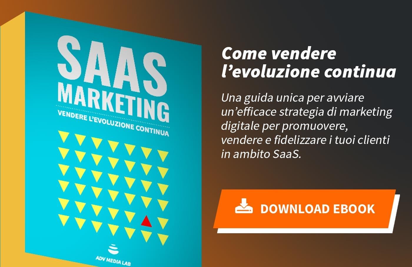 "Scarica l'ebook ""Saas Marketing - Vendere l'evoluzione continua"""