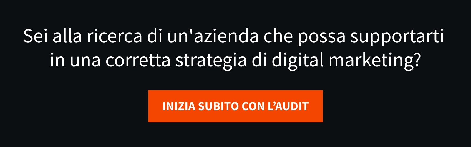 Sei alla ricerca di un'azienda che possa supportarti in una corretta strategia di digital marketing?