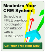 Maximize your CRM System!