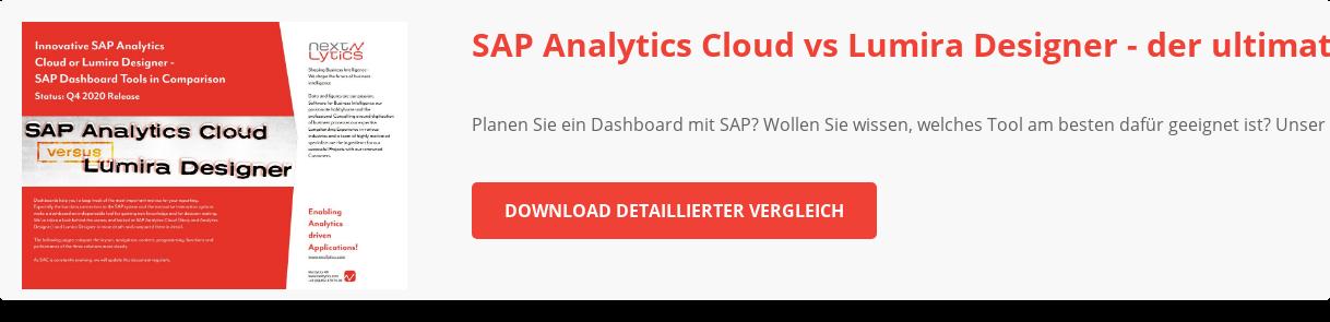 SAP Analytics Cloud vs Lumira Designer - der ultimative Vergleich  Planen Sie  ein Dashboard mit SAP? Wollen Sie wissen, welches Tool am besten dafür geeignet  ist? Unser ultimativer Vergleich zeigt es Ihnen.  Download detaillierter  Vergleich