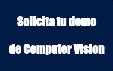 Solicita tu demo   de Computer Vision