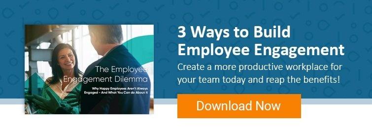 3 Ways to Build Employee Engagement - Download eBook