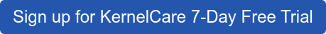 Sign up for KernelCare 7-Day Free Trial