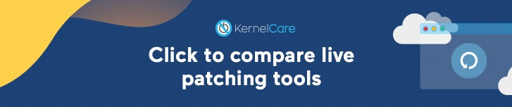 Click to compare live patching tools