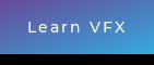 Learn VFX