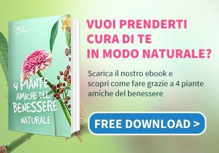 Scarica l'ebook - 4 Piante amiche del benessere naturale