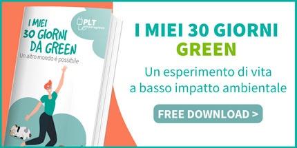 Scarica l'ebook - I miei 30 giorni green >